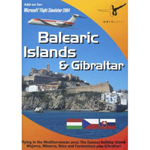 Balearic Islands & Gibraltar: Add-on for Microsoft Flight Simulator 2004 PC