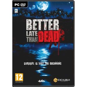 Better Late Than Dead PC  CD-key